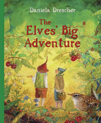 The Elves' Big Adventure by Daniela Drescher