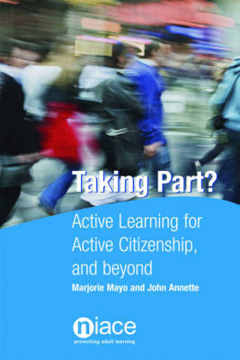 Taking Part?: Active Learning for Active Citizenship, and Beyond by Marjorie Mayo image