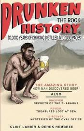 Drunken History by Clint Lanier