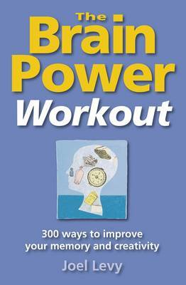 The Brain Power Workout by Joel Levy image