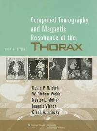 Computed Tomography and Magnetic Resonance of the Thorax by Monvadi B. Srichai image