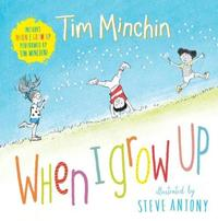 When I Grow Up by Minchin, Tim