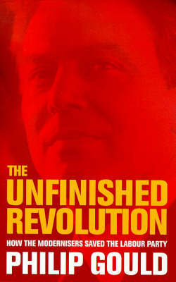 The Unfinished Revolution by Philip Gould image