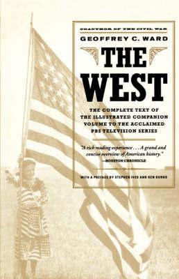 The West by Geoffrey C Ward