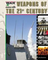 Weapons of the 21st Century by John Hamilton image