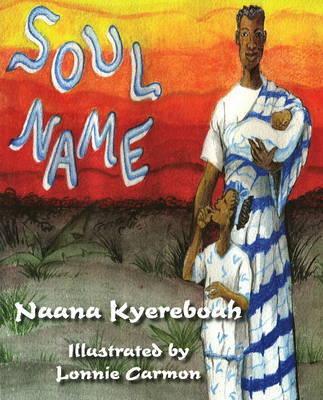 Soul Name by Naana Kyereboah image