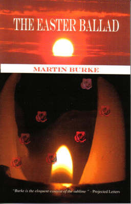 The Easter Ballad by Martin Burke