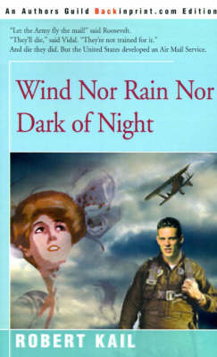 Wind Nor Rain Nor Dark of Night by Robert Kail