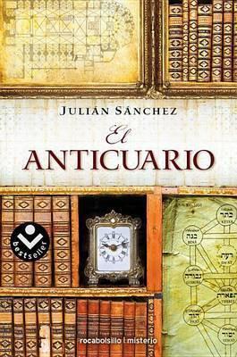 El Anticuario by Julian Sanchez