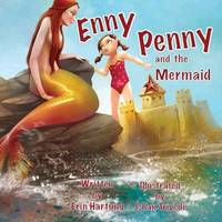 Enny Penny and the Mermaid by Erin Lee