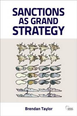 Sanctions as Grand Strategy by Brendan Taylor image