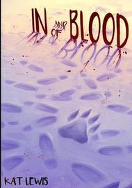 In and of Blood by Kat Lewis image