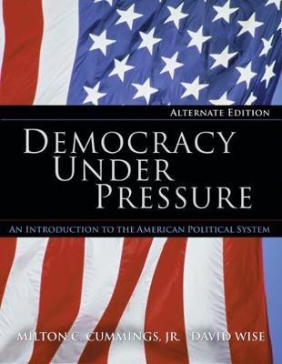 Democracy Under Pressure, Alternate Edition (with PoliPrep) by David Wise