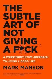The Subtle Art of Not Giving a F*Ck by Mark Manson image