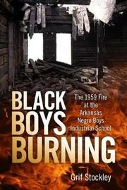 Black Boys Burning by Grif Stockley image