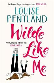 Wilde Like Me by Louise Pentland image