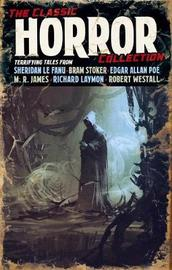 The Classic Horror Collection by H.P. Lovecraft
