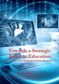 Towards a Strategic Blend in Education by Tony Yeigh