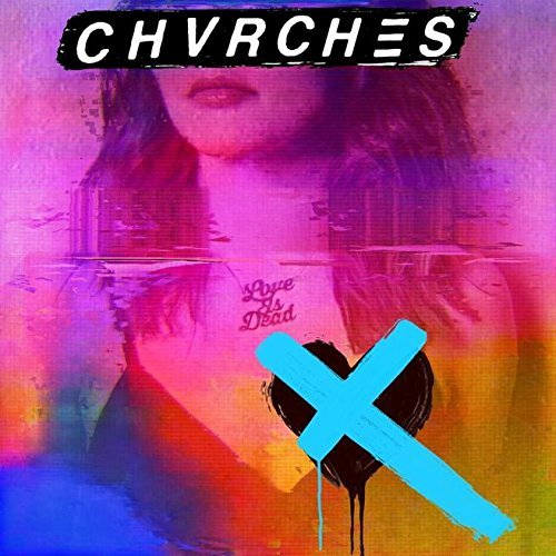 Love Is Dead - (Clear Blue LP) by CHVRCHES image