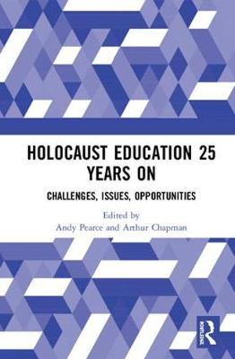 Holocaust Education 25 Years On