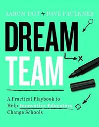 Dream Team by Aaron Tait