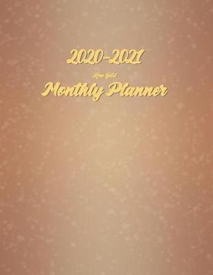 2020-2021 Monthly Planner Rose Gold by Green Cycle