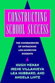 Constructing School Success by Hugh Mehan