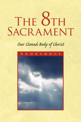 The 8th Sacrament by * Anonymous