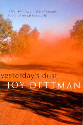 Yesterday's Dust by Joy Dettman