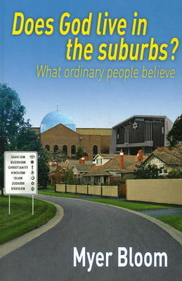 Does God Live in the Suburbs? by Myer Bloom