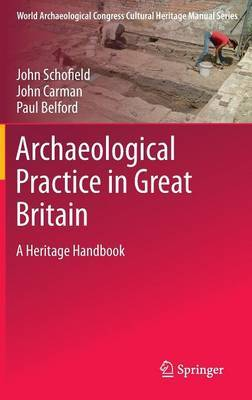 Archaeological Practice in Great Britain by Paul Belford image
