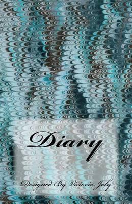 Diary: Diary/Notebook/Journal/Secrets/Present - Original Modern Design 9 by Victoria Joly