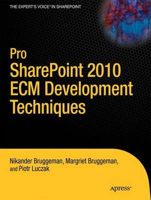 Pro SharePoint 2010 Development Techniques by Nikander Bruggeman image