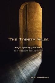 The Trinity Files by M R Westerterp image