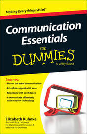 Communication Essentials For Dummies by Elizabeth Kuhnke
