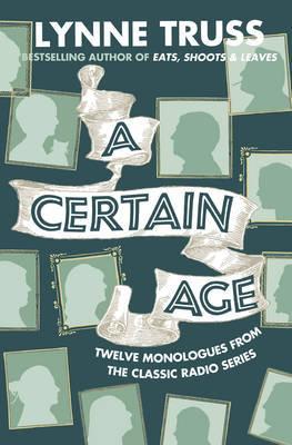 A Certain Age by Lynne Truss