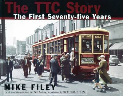 The TTC Story by Mike Filey