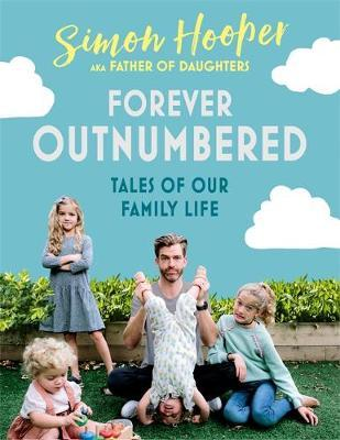 Forever Outnumbered by Simon Hooper