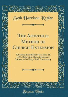 The Apostolic Method of Church Extension by Seth Harrison Keeler image
