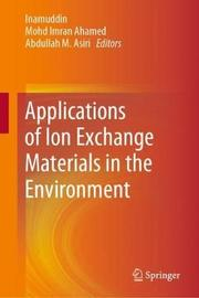 Applications of Ion Exchange Materials in the Environment