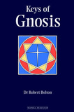 Keys of Gnosis by Robert Bolton