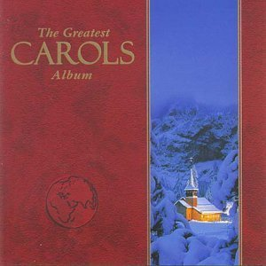 The Greatest Carols Album (2CD) by Various