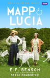 Mapp and Lucia Omnibus: Queen Lucia, Miss Mapp and Mapp and Lucia by E.F. Benson