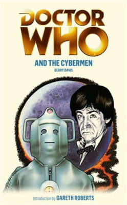 Doctor Who and the Cybermen by Gerry Davis