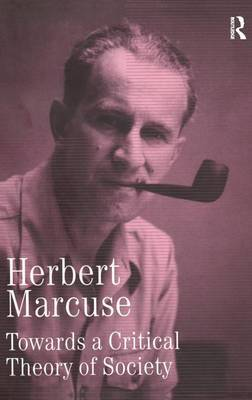 Towards a Critical Theory of Society by Herbert Marcuse image