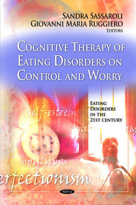 Cognitive Therapy of Eating Disorders on Control & Worry