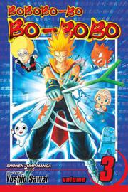 Bobobo-bo Bo-bobo, Vol. 3 (SJ Edition) by Yoshio Sawai image