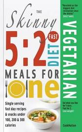 The Skinny 5:2 Fast Diet Vegetarian Meals for One by Cooknation