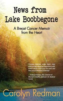 News from Lake Boobbegone by Carolyn Redman
