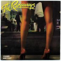 Young And Fast by The Runaways